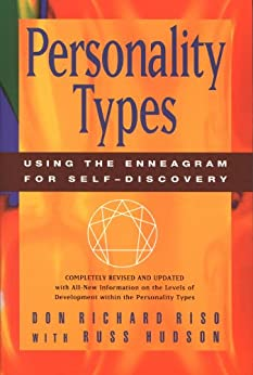 Personality Types: Using the Enneagram for Self-Discovery by [Riso, Don Richard, Hudson, Russ]