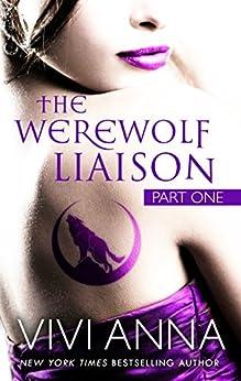 The Werewolf Liaison: (part one): Billionaires After Dark by [Anna, Vivi]
