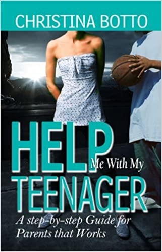 Help Me With My Teenager by Christina Botto (2007-10-01)