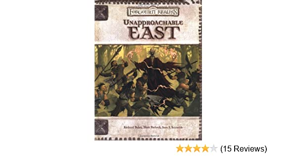 Unapproachable East (Dungeons & Dragons d20 3 0 Fantasy