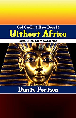 God couldnt have done it without africa earths final great god couldnt have done it without africa earths final great awakening by fandeluxe Gallery