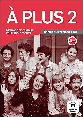À plus! 2 Cahier d´exercices + CD: À plus! 2 Cahier d´exercices + CD A plus: Amazon.es: Lo-Ré, Sandra: Libros en idiomas extranjeros