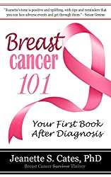 Breast Cancer 101: Your First Book After Diagnosis