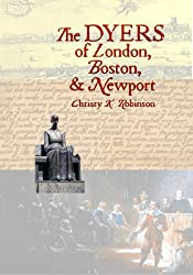 The DYERS of London, Boston, & Newport: (The Dyers)(Volume 3)