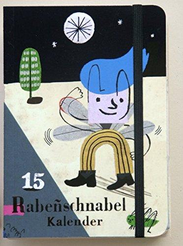 Rabenschnabel Taschenkalender 2015: Der illustrierte Taschenkalender