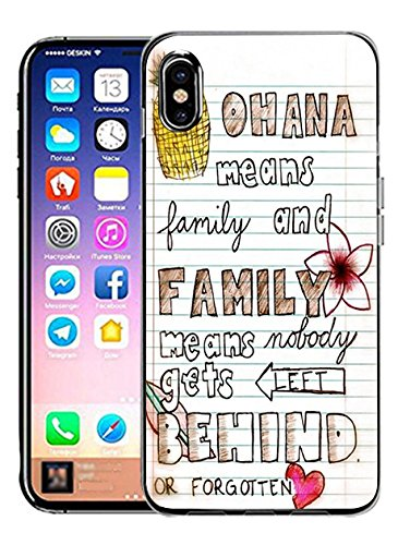 Back Cover Protector Case for iPhone Xs/iPhone X Ohana Means Family and Family Means Nobody Gets Left Behind or Forgotten -
