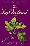 The Fig Orchard