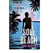 SOUL BEACH BY (HARRISON, KATE) PAPERBACK
