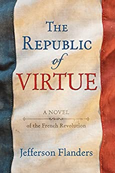 The Republic of Virtue by [Flanders, Jefferson]