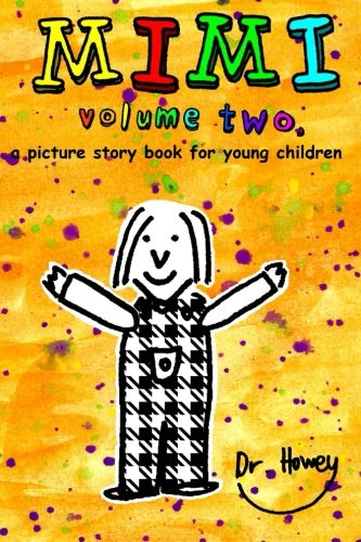 Read Online Mimi volume two, a picture story book for young children pdf