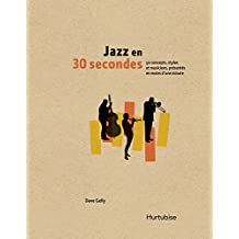 Jazz en 30 secondes (French Edition)