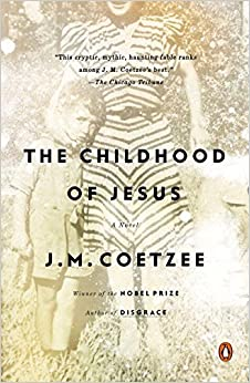 The Childhood of Jesus: A Novel by J. M. Coetzee (2014-07-29)