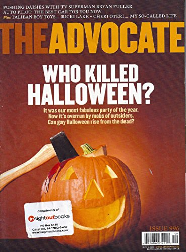 Who Killed Gay Halloween? l Bryan Fuller (Pushing Daisies) l The Best Car For You Now l Taliban Boy Toys In Love l Ricki Lake + Cheri Oteri - November 6, 2007 The Advocate Magazine ()