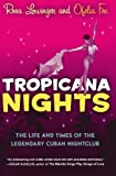 Tropicana Nights, Rosa Lowinger and Ofelia Fox, 0156032600