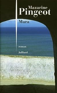 Mara : roman, Pingeot, Mazarine