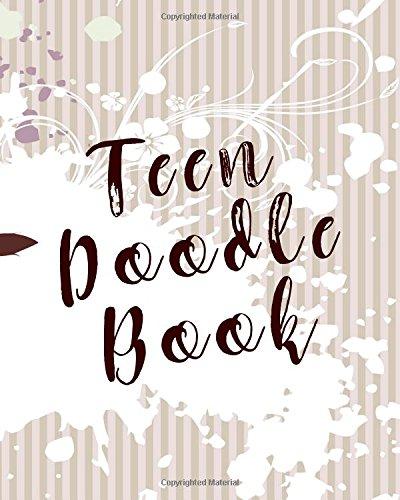 Teen Doodle Book: Bullet Grid Journal, 8 x 10, 150 Dot Grid Pages (sketchbook, journal, doodle) pdf epub