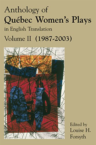 Anthology of Québec Women's Plays in English Translation, Vol. 2 by Playwrights Canada Press