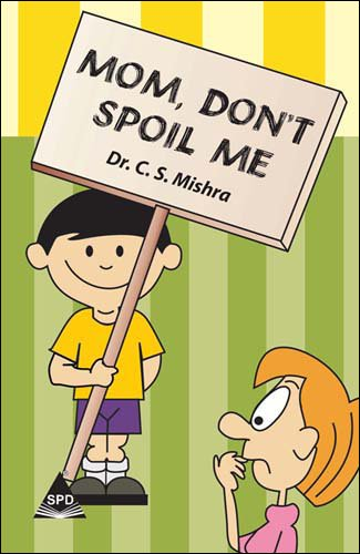 Read Online Mom Don't Spoil Me pdf epub