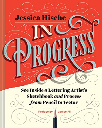 In Progress: See Inside a Lettering Artist's Sketchbook and Process, from Pencil to Vector