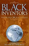img - for Black Inventors, Crafting Over 200 Years of Success book / textbook / text book