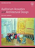 Auditorium Acoustics and Architectural Design, Barron, Michael, 0419245103