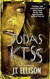 Judas Kiss: A Taylor Jackson Novel