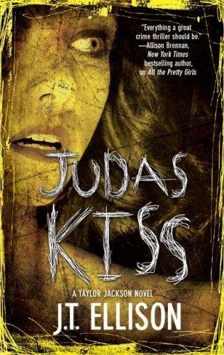 Judas Kiss: A Taylor Jackson - Nashville Store Spy