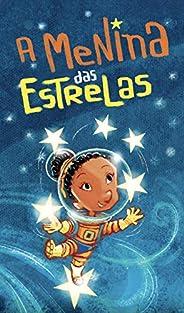 A Menina das Estrelas (Coleção Leia Para uma Criança)