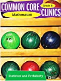 Common Core Clinics Mathematics - Statistics and Probability Grade 6