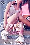 Keeping Her Secret (Endless Summer)