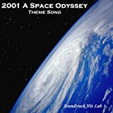 2001 a Space Odyssey: Theme Song