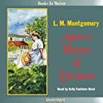 Anne's House of Dreams: Anne of Green Gables, Book 5 | L. M. Montgomery