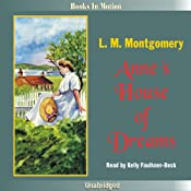 Anne's House of Dreams: Anne of Green Gables, Book 4 | L. M. Montgomery