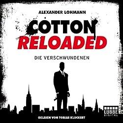 Die Verschwundenen (Cotton Reloaded 4)