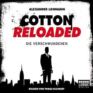 Die Verschwundenen (Cotton Reloaded 4) Hörbuch