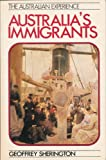 Australia's Immigrants 1788-1988, Sherington, Geoffrey, 0868610186