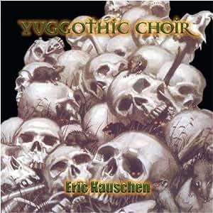 Yuggothic Choir