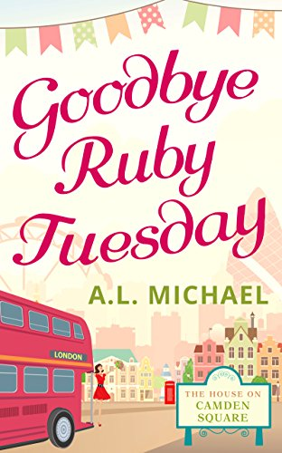 Goodbye Ruby Tuesday (The House on Camden Square, Book - 5th Avenue Stores On