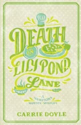 Death on Lily Pond Lane (Hamptons Murder Mysteries) (Volume 2)