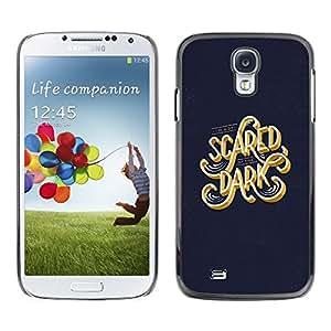 All Phone Most Case / Hard PC Metal piece Shell Slim Cover Protective Case Carcasa Funda Caso de protección para Samsung Galaxy S4 I9500 Scared Dark Blue Gold Text Calligraphy