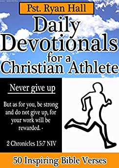 daily devotionals for a christian athlete 50 inspiring