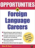 Opportunities in Foreign Language Careers (Opportunities In…Series)