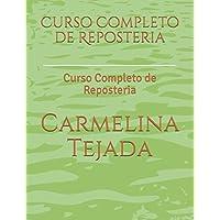 Curso Completo de Reposteria: Curso Completo de Reposteria (01) (Spanish Edition)