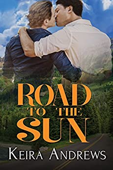 Road to the Sun: May-December Gay Romance by [Andrews, Keira]