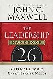 The Leadership Handbook: 26 Critical Lessons
