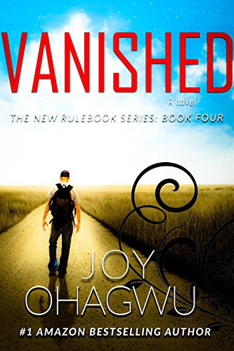 Vanished- The New Rulebook #4 (A Contemporary Christian Romantic Suspense Thriller Series)