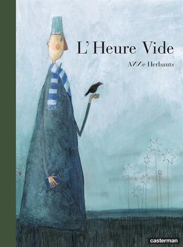 L'heure vide (Albums Duculot)