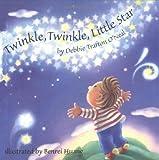 Twinkle, Twinkle, Little Star, Jane Taylor and Debbie Trafton O'Neal, 0806643501