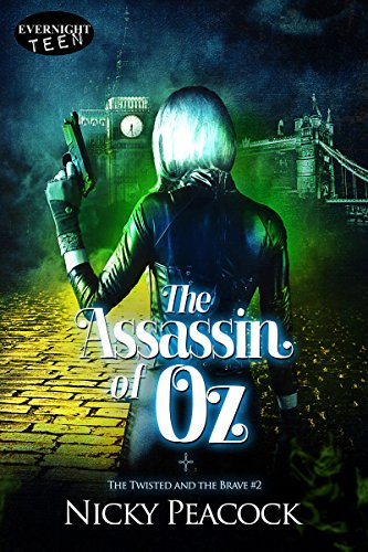 The Assassin of Oz (The Twisted and the Brave Book 2)