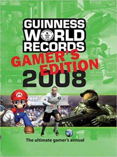 Guinness World Records Gamers Edition 2008 2008 9781904994206